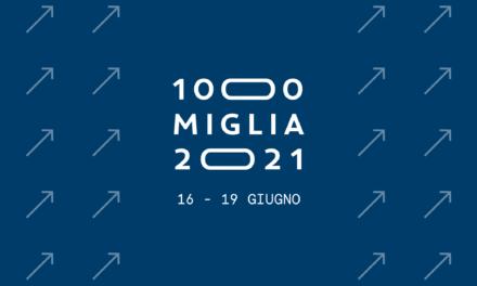 LA 1000 MIGLIA 2021 SI TERRÀ DA MERCOLEDÌ 16 A SABATO 19 GIUGNO